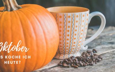 Unsere Rezepte für Oktober – Woche 1