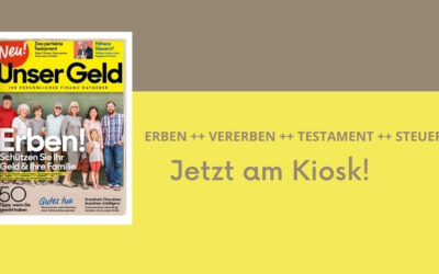 """Finanz-Ratgeber """"Unser Geld""""  –  Erben"""